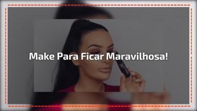 Vídeo Com Maquiagem Completa Para Você Arrasar Por Onde For!