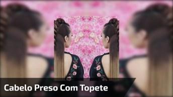 Vídeo Com Penteado Semi Preso Com Topete Diferente, Veja Que Lindo!