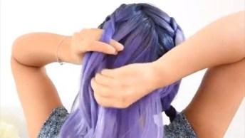 Vídeo Com Penteados Para Você Fazer Sem Sair De Casa, São Todos Lindos!