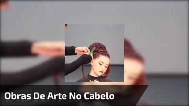 Vídeo Com Penteados Que São Verdadeiras Obras De Arte, Confira!