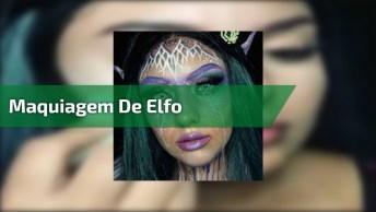 Vídeo Com Tutorial De Maquiagem De Elfo, Simplesmente Perfeito!