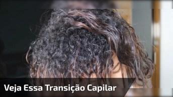 Vídeo Mostrando Transição Capilar, De Alisamento Para Cacheado Natural!