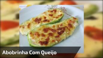 Abobrinha De Forno Com Queijo E Tomate, Uma Receita Super Leve!