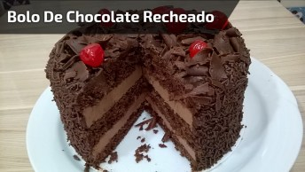 Bolo De Chocolate Recheado Com Mousse, Fica Uma Delicia, Pode Acreditar!