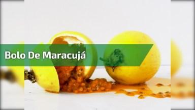 Bolo De Maracujá - Fácil E Fofo, Vale A Pena Aprender!