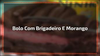 Bolo Recheado Com Brigadeiro De Morango, E Brigadeiro De Chocolate!