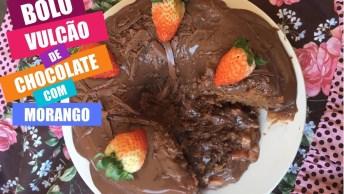 Bolo Vulcão De Chocolate Com Morango, Irresistível Essa Receita!