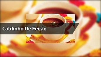 Caldinho De Feijão Fácil E Gostoso, Uma Receita Maravilhosa!