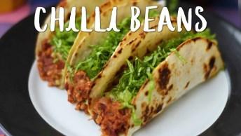 Chilli Beans - Uma Receita Mexicana Que Veio Especialmente Para Você!