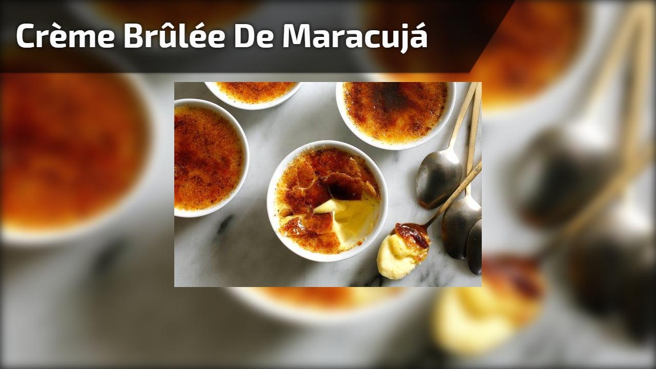 Crème Brûlée de Maracujá
