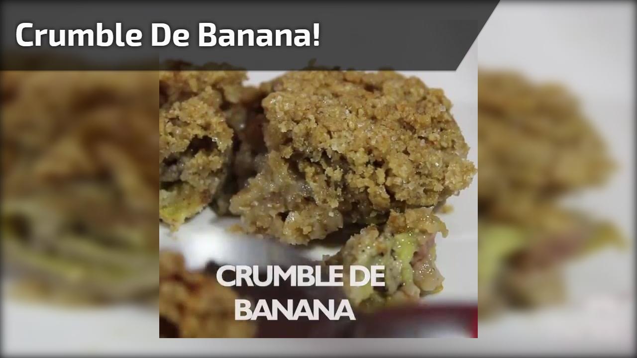 Crumble de Banana!
