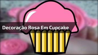 Decoração Em Formato De Rosa Em Cupcake, Olha Só Que Maravilha!