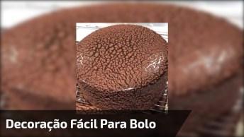Decoração Fácil Para Bolo De Chocolate, Fica Muito Lindo, Confira!