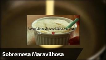 Escondidinho De Leite Ninho Com Nutella, Essa Receita Dá O Que Falar. . .