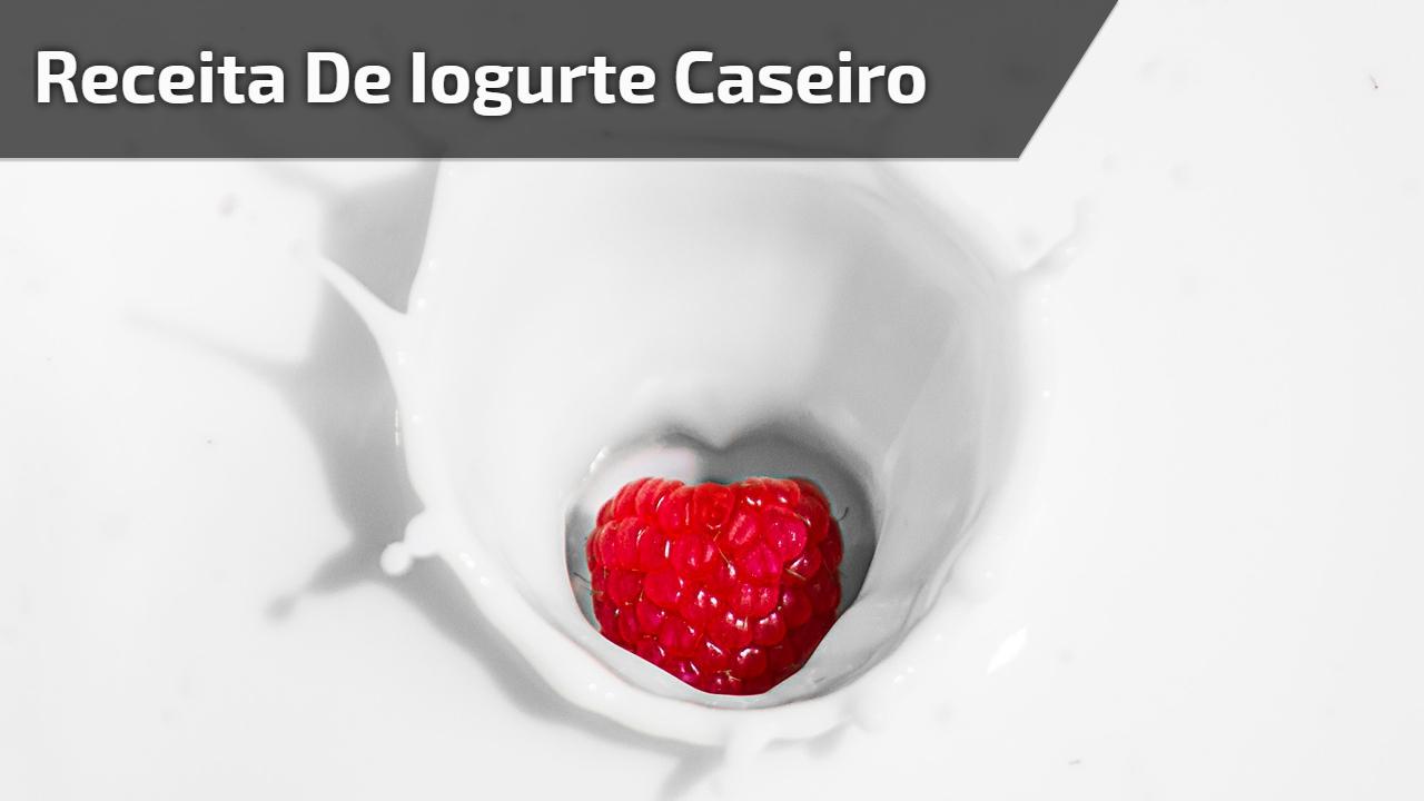 Receita de Iogurte caseiro