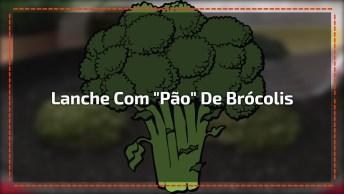 Lanche Feito Com 'Pão' De Brócolis, Saudável E Super Leve!