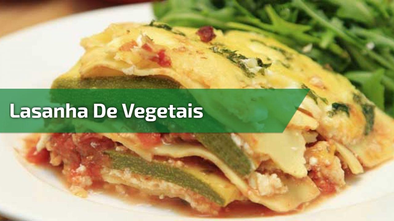 Lasanha de Vegetais, uma receita saudável para seu almoço!