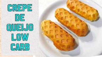 Low Carb - Crepe De Queijo, Mais Uma Delicia Para Você, Confira!