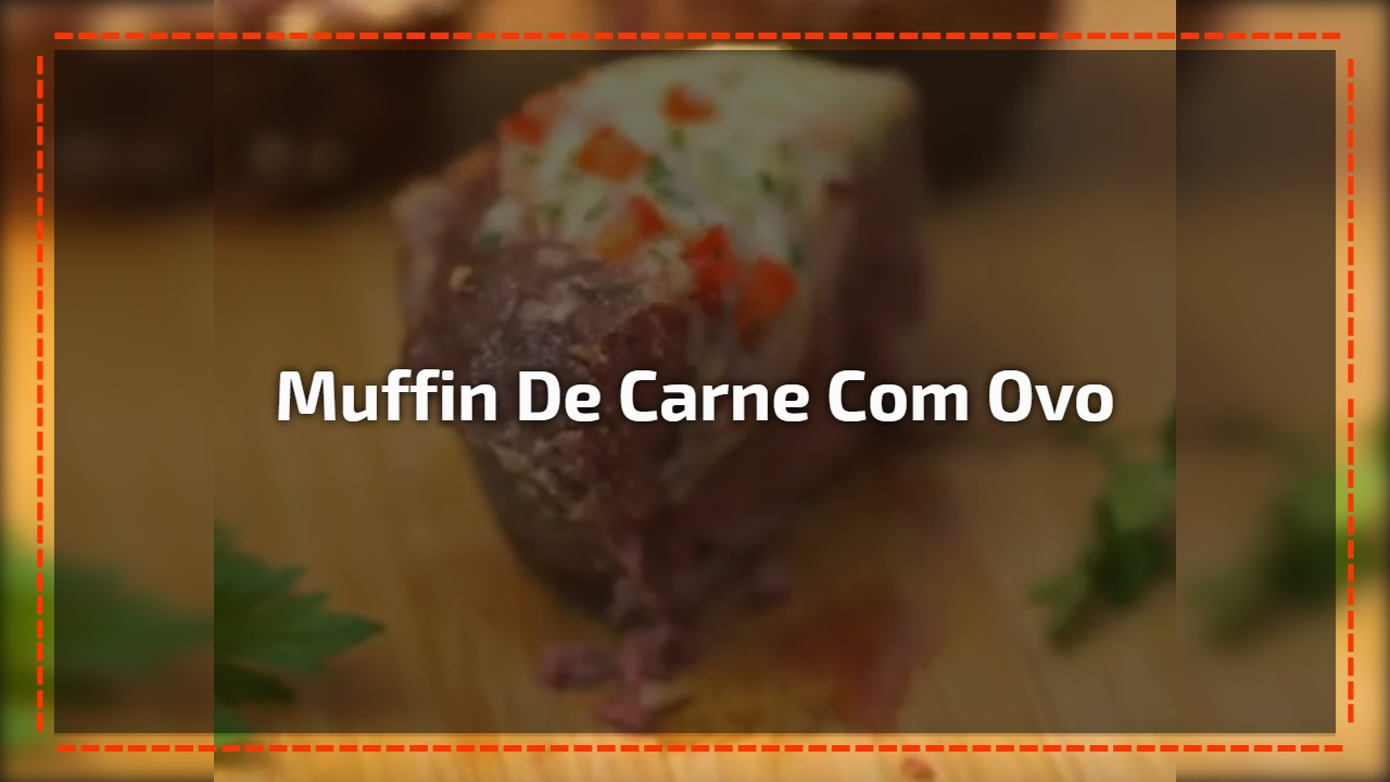 Low Carb - Receita de Muffin de Carne com Ovo, diferente e gostoso!