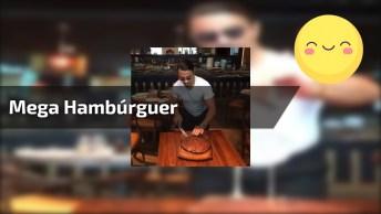 Marque Um Amigo Para Ficar Com Vontade Comer Este Mega Hambúrguer!