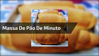 Massa De Pão De Minuto, Uma Das Receitas Mais Fáceis Do Mundo!