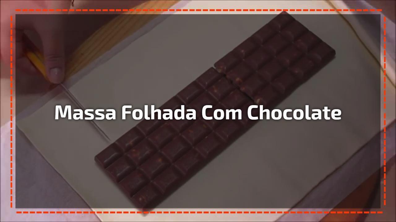 Massa Folhada com Chocolate