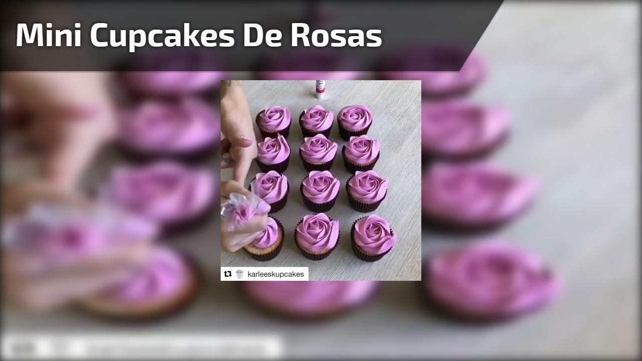Mini Cupcakes em formatos de rosas, uma linda ideia, confira!