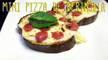Mini Pizza De Berinjela - Uma Ótima Opção Para Você Inovar!
