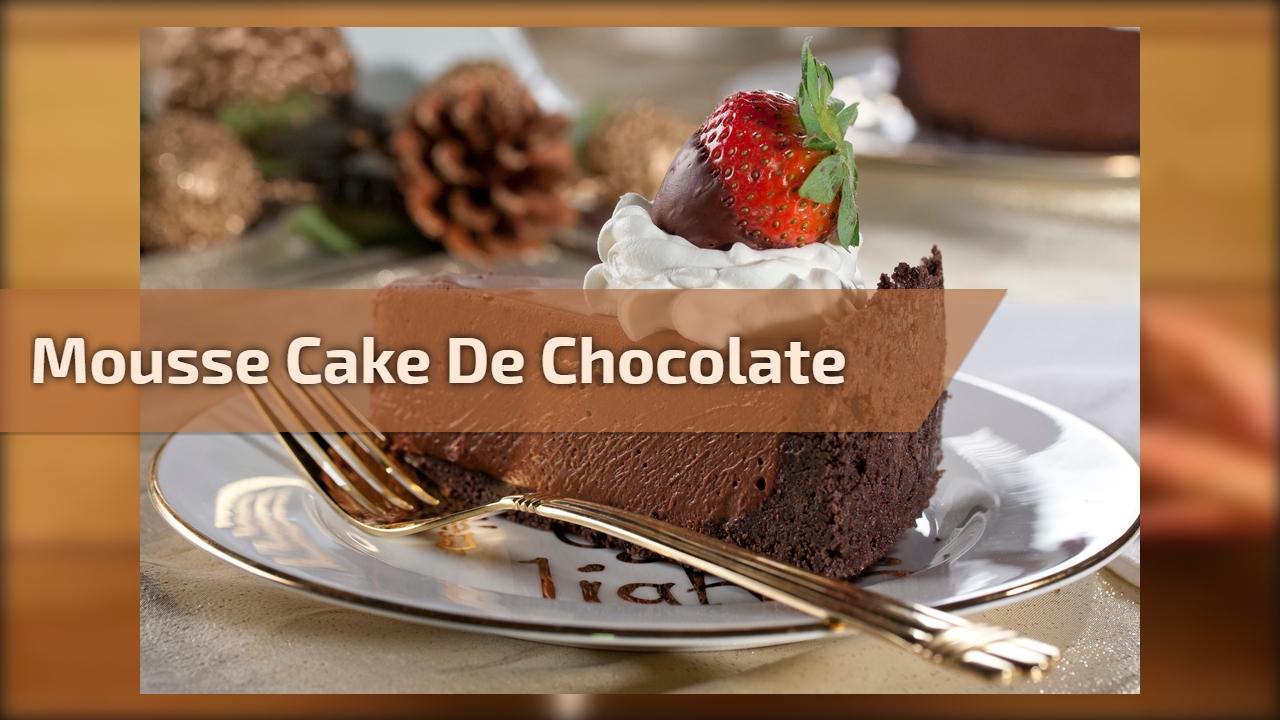 Mousse Cake de Chocolate