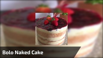 Naked Cake Com Cobertura De Frutas Vermelhas, Fica Lindo!