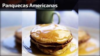 Panquecas Americanas, Aqui Vai A Receita Com Uma Deliciosa Calda De Mel!