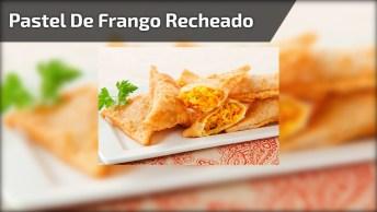 Pastel De Frango Recheado Com Cream Cheese, Uma Delicia De Lanche!