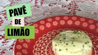 Pavê De Limão, Uma Sobremesa Perfeita Para Servir Aos Domingos!