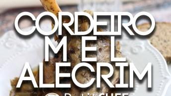 Pernil De Cordeiro Com Mel E Alecrim, Receita Diferente Para O Final De Semana!