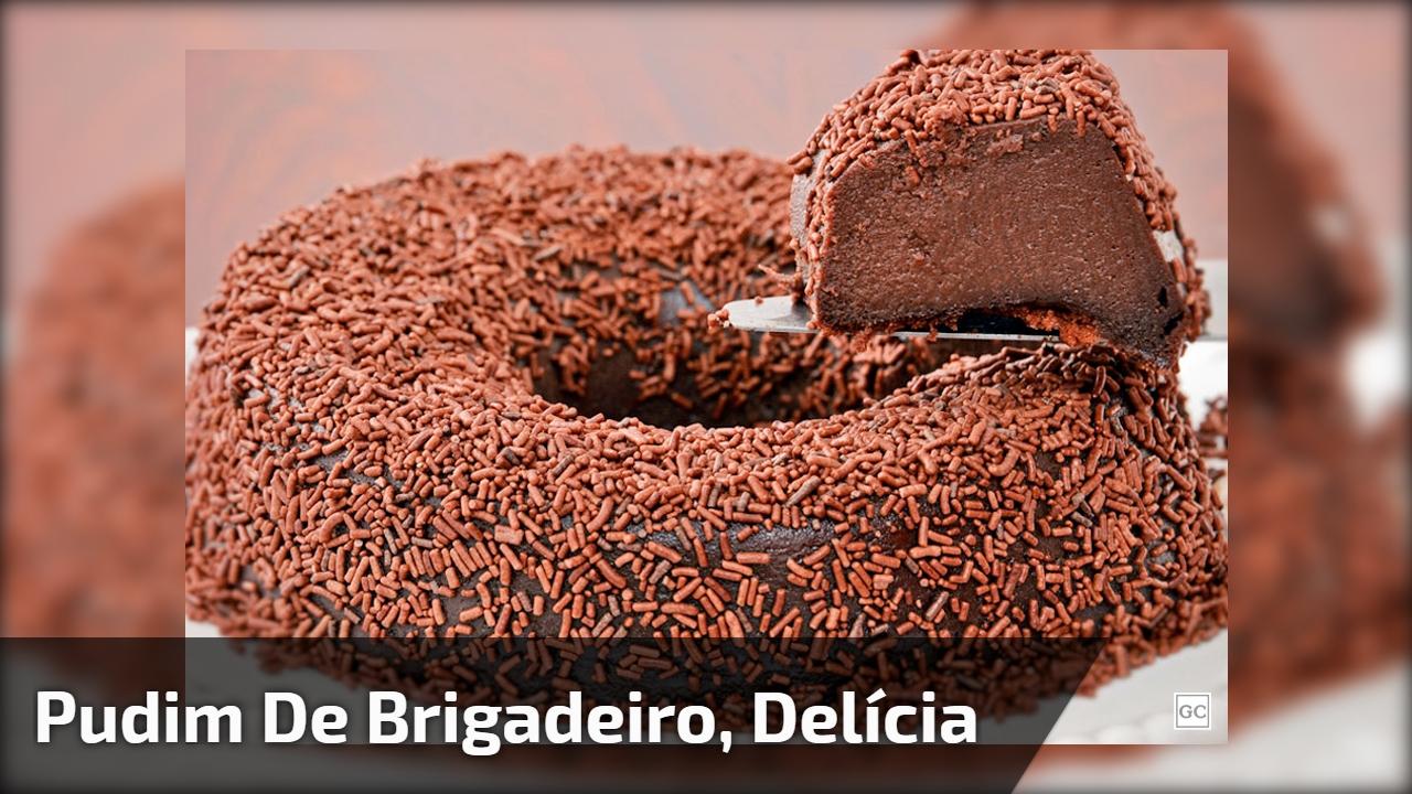 Pudim de Brigadeiro, um sonho de sobremesa super fácil de fazer!