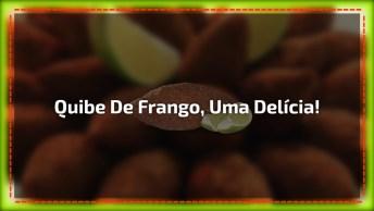 Quibe De Frango, Mais Uma Novidade Para Você Aprender, Confira!
