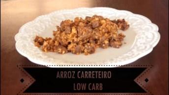 Receita De Arroz Carreteiro Low Carb, Fácil De Fazer, Uma Delicia De Comer!