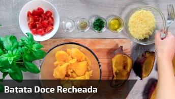 Receita De Batata Doce Recheada, Fica Uma Delicia E Super Saudável!