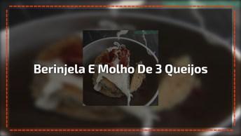 Receita De Berinjela Com Molho De 3 Queijos E Bacon, Fica Uma Delicia!