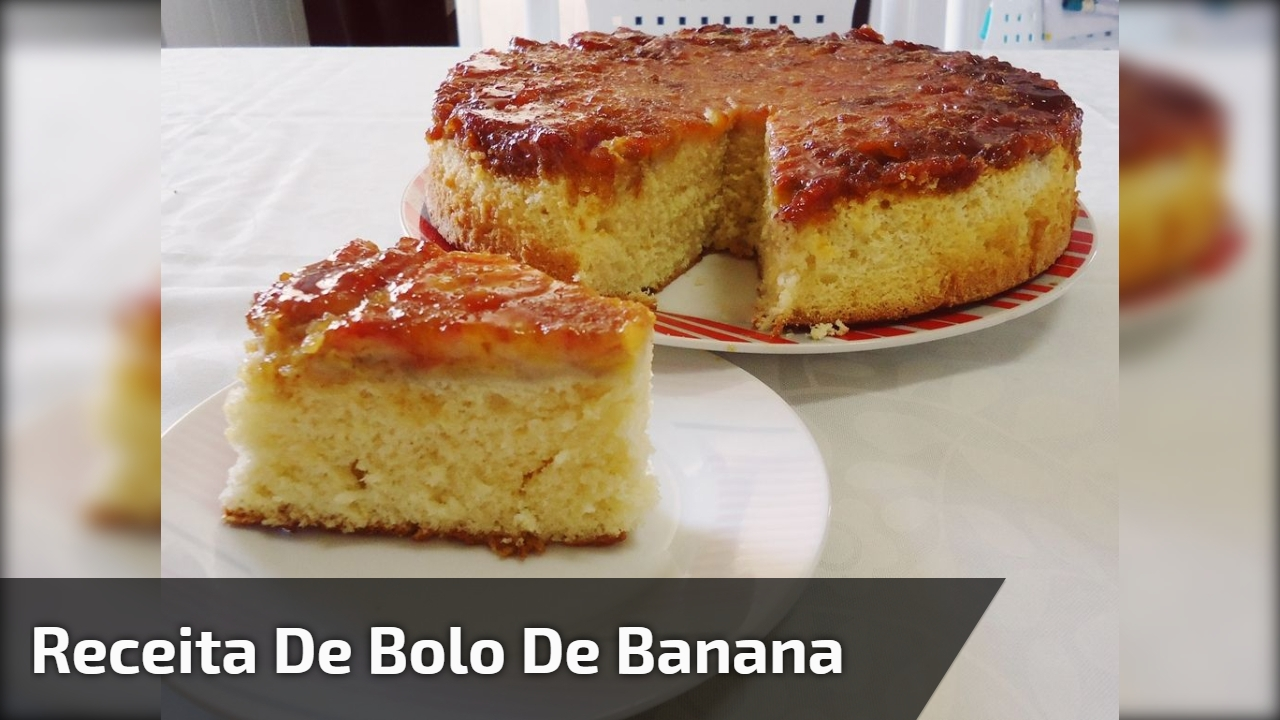Receita de bolo de banana passo a passo, você vai amar o resultado!