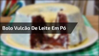 Receita De Bolo Vulcão De Leite Em Pó Com Nutella, Olha Só Que Maravilha!