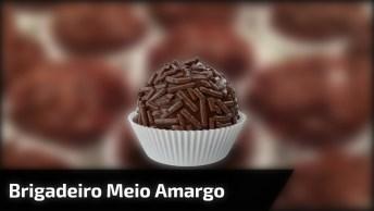 Receita De Brigadeiro De Chocolate Meio Amargo, Uma Delicia!