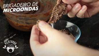Receita De Brigadeiro De Micro-Ondas Para Comer Com Colher Ou Enrolar!