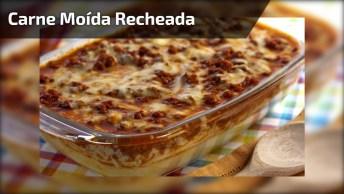 Receita De Carne Moída Recheada Ao Forno, Que Ideia Incrível!