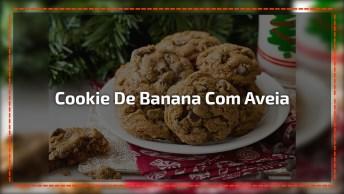 Receita De Cookie De Banana Com Aveia, Uma Delicia Que Faz Bem A Saúde!