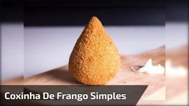 Receita De Coxinha De Frango Simples, Fica Super Crocante!
