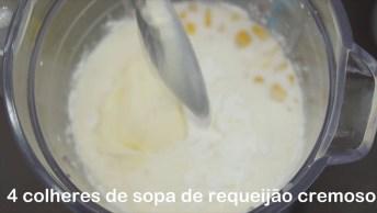 Receita De Creme De Milho, Se Você Não Sabia Fazer, Chegou A Hora De Aprender!
