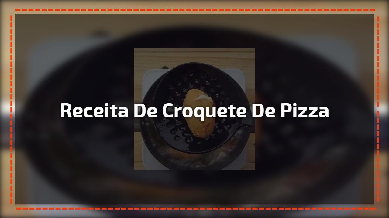 Receita de Croquete de Pizza