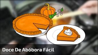 Receita De Doce De Abóbora Feito Na Panela De Pressão, Fica Delicioso!