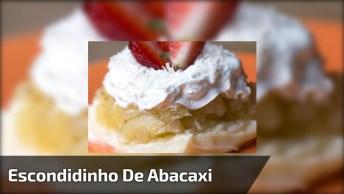 Receita De Escondidinho De Abacaxi, Uma Sobremesa Maravilhosa!